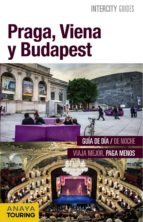 praga, viena y budapest 2016 (intercity guides) 2ª ed.-iñaki gomez-gabriel calvo-9788499358062