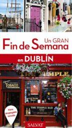 un gran fin de semana en dublín 2017-christine legrand-9788499359762