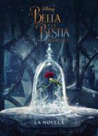 la bella y la bestia: la novela-9788499518862