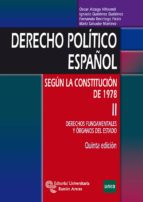 El libro de Derecho politico español volumen ii autor OSCAR ALZAGA VILLAAMIL TXT!