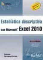 estadistica descriptiva con microsoft excel 2010: versiones 97 a 2010 ursicino carrascal arranz 9788499640662