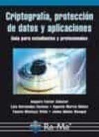 criptografia, proteccion de datos y aplicaciones amparo fuster sabater 9788499641362