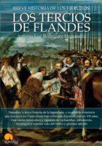 breve historia de los tercios de flandes antonio jose rodriguez hernandez 9788499676562