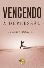 vencendo a depressão (ebook)-silas malafaia-9788576895862