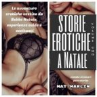 STORIE EROTICHE A NATALE  VOLUME UNO, DI  MAT MARLIN SEXY HOT