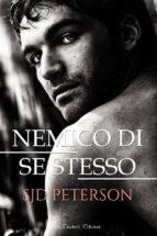 nemico di se stesso (ebook)-sjd peterson-9788893122962