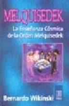 melquisedek: la enseñanza cosmica de la orden melquisedek-bernardo wikinski-9789501702262