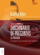 diccionario de preguntas, la trilogia vol.iii-martha alicia alles-9789506415662