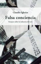 falsa conciencia-claudio iglesias-9789568415662