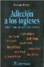 adiccion a los ingleses: vida y obra de diez novelistas sergio pitol 9789707320062