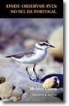 onde observar aves no sul de portugal-helder costa-9789723707762