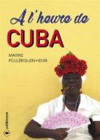 à l'heure de cuba (ebook) 9791023607062