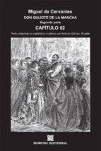 don quijote de la mancha. segunda parte. capítulo 62 (texto adaptado al castellano moderno por antonio gálvez alcaide) (ebook)-cdlap00002662