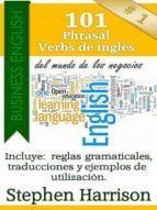101 phrasal verbs de inglés del mundo de los negocios (ebook) stephen harrison cdlxi00342762