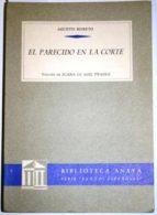 El libro de El parecido en la corte. edición de juana de josé prades autor AGUSTÍN MORETO DOC!