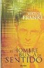 el hombre en busca de sentido-viktor e. frankl-9788425423871