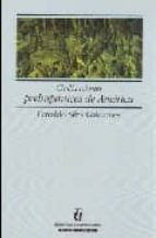 civilizaciones prehispanicas de america-osvaldo silva galdanes-9789561118577