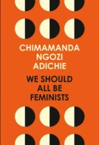 we should all be feminists-chimamanda ngozi adichie-9780008115272