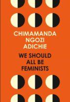 we should all be feminists-chimamanda negozi adichie-9780008115272