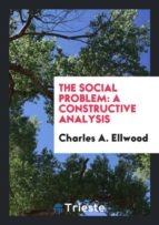El libro de The social problem autor CHARLES A. ELLWOOD PDF!