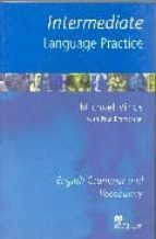 intermediate language practice (without key): english grammar and vocabulary paul emmerson michael vince 9781405007672