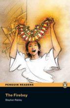 penguin readers easystarts: the fireboy (libro + cd)-stephen rabley-9781405880572