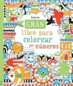gran libro para colorear por números 9781409573272