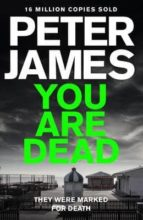 you are dead (roy grace 11) peter james 9781447255772