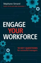 engage your workforce: 10 key questions for successful managers (ebook)-9781507140772