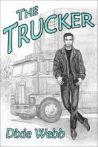 the trucker (ebook) dixie webb 9781624880872