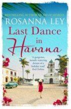 last dance in havana rosanna ley 9781784292072