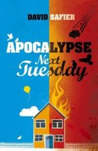 apocalypse next tuesday david safier 9781843915072