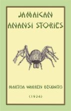 JAMAICAN ANANSI STORIES - 167 ANANSI CHILDRENS STORIES FROM THE CARIBBEAN
