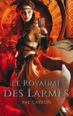Royaume de larmes t03 Descarga gratuita del libro electrónico en pdf