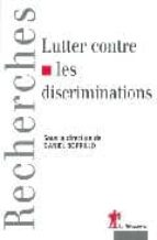 Lutter contre discriminations EPUB MOBI 978-2707140272 por D.borrillo