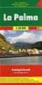 la palma, mapa de carreteras (1:40000) (freytag & berndt) 9783707904772