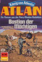 ATLAN 393: BASTION DER MÄCHTIGEN (HEFTROMAN)