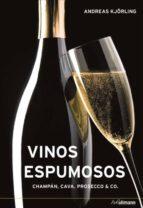 vinos espumosos: champan, cava, proseco y otros andreas kjörling 9783848010172