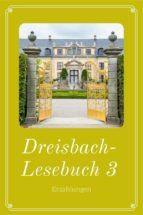 dreisbach lesebuch 3 (ebook) 9783958931572