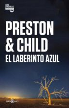 el laberinto azul (inspector pendergast 14)-douglas preston-lincoln child-9788401015472