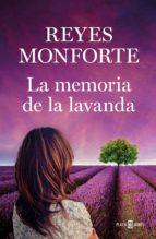 LA MEMORIA DE LA LAVANDA (EBOOK)
