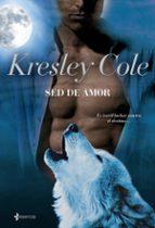 sed de amor (los inmortales de la oscuridad 1)-kresley cole-9788408086772