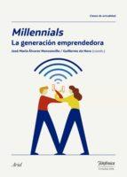 millennials, la generación emprendedora (ebook)-josé maría álvarez monzoncillo-guillermo de haro rodríguez-9788408176572