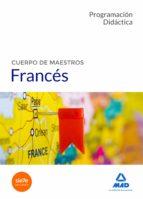 cuerpo de maestros frances: programacion didactica 9788414206072