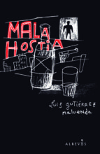 mala hostia-luis gutierrez maluenda-9788415098072