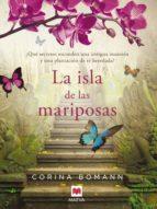 la isla de las mariposas (ebook)-corina bomann-9788415532972