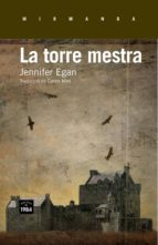 la torre mestra-jennifer egan-9788415835172