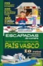 guia gastro-turistica del pais vasco (escapadas de cuchara)-9788415847472