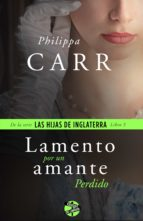 lamento por un amante perdido (ebook)-philippa carr-9788415997672