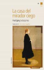 LA CASA DEL MIRADOR CIEGO (EBOOK)